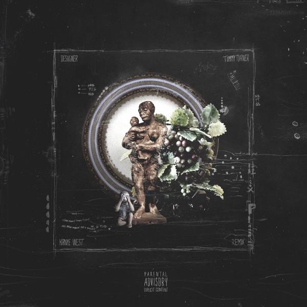 Tiimmy Turner (Remix) [feat. Kanye West] - Single