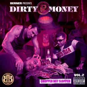 Dirty Money 2 (Chopped Not Slopped) Mp3 Download