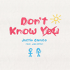 Don t Know You feat Jake Miller - Justin Caruso mp3