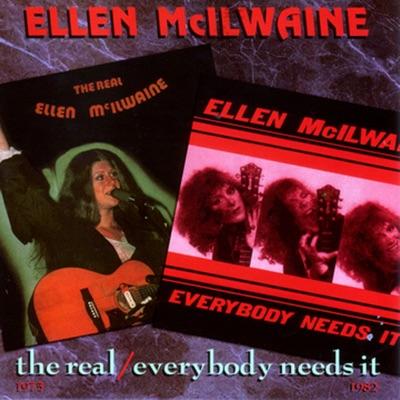 The Real/Everybody Needs It - Ellen McIlwaine
