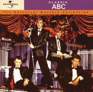 Classic ABC - The Universal Masters Collection (Remastered)