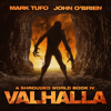 Mark Tufo & John O'Brien - Valhalla: A Shrouded World, Book 4 (Unabridged)  artwork