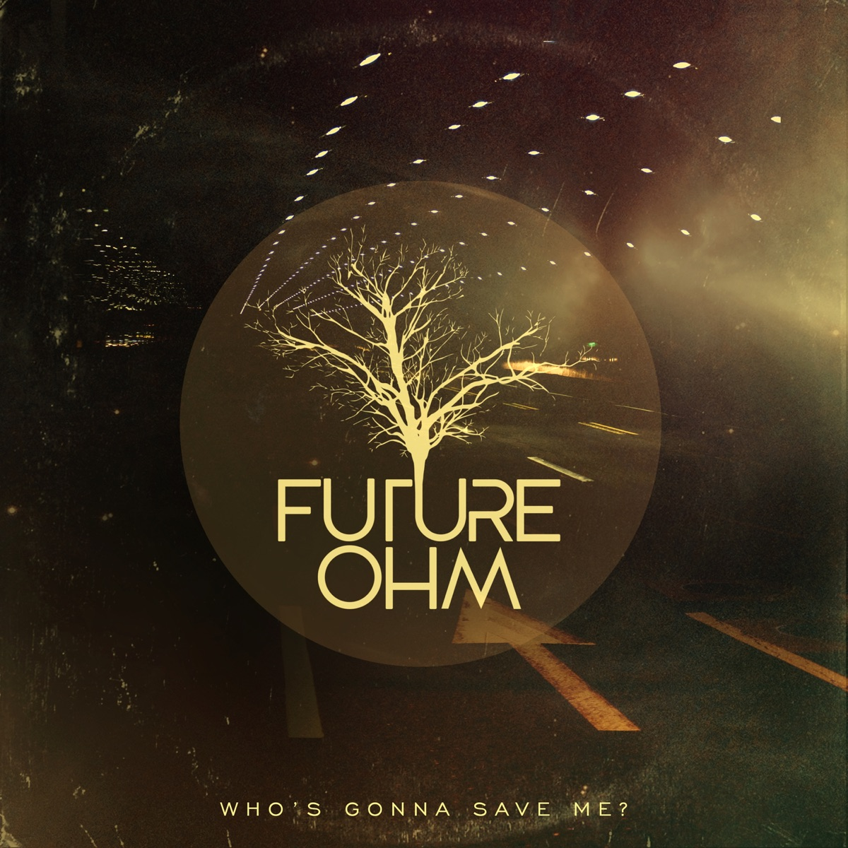 Whos Gonna Save Me feat Ach  Deeplick - Single Future OHM Ach  Deeplick CD cover