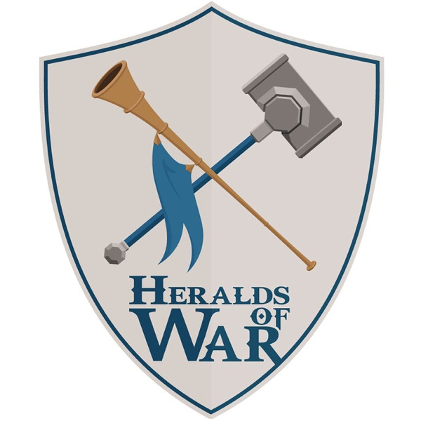 Heralds of War - An Age of Sigmar Podcast