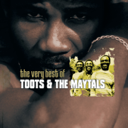 The Very Best of Toots & the Maytals - Toots & The Maytals - Toots & The Maytals