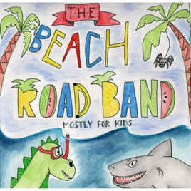 ‎Mostly for Kids by The Beach Road Band