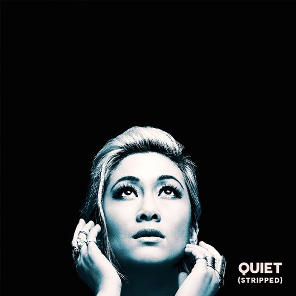 Quiet (Stripped) - Single