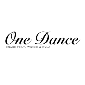 Drake - One Dance feat. Wizkid & Kyla