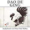 Dao De Ging: Laotse (DEUTSCHE SCHRIFTEN) (Volume 1) (German Edition) (Unabridged) - Peter Fritz Walter