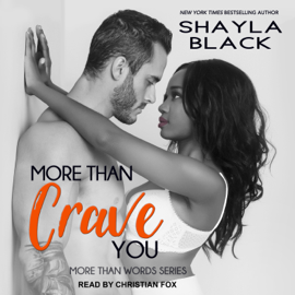 More Than Crave You: More Than Words Series, Book 4 (Unabridged) audiobook