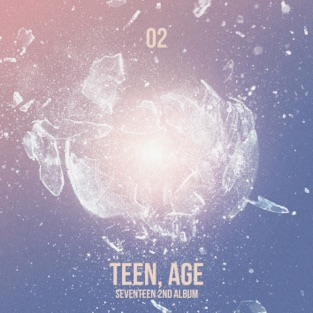 SEVENTEEN 2nd Album 'Teen, Age' – SEVENTEEN