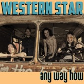 Western Star - Part of the Deal