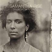Samantha Rise - Rye Grass Riders