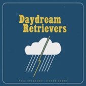 Daydream Retrievers - Hi How Are You's