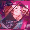 Aly Ryan - Facetime (feat. YNW Melly)