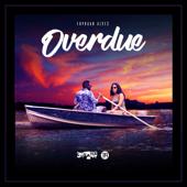 Overdue - Erphaan Alves