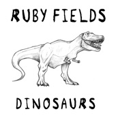 Ruby Fields - Dinosaurs