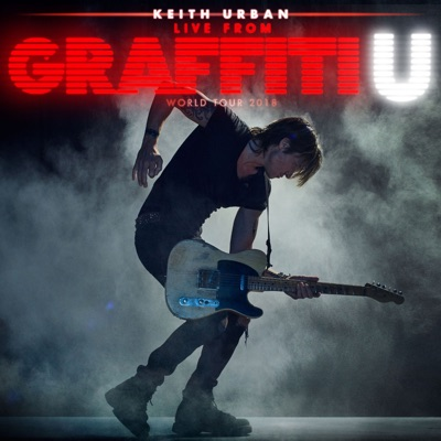 Wasted Time (Live from Detroit, MI, 6/22/2018) - Single - Keith Urban
