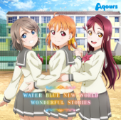 Water Blue New World-Aqours