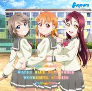Water Blue New World - Aqours - Aqours