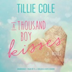 A Thousand Boy Kisses: A Novel