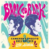 Back To Back-Cameron Esposito & Rhea Butcher