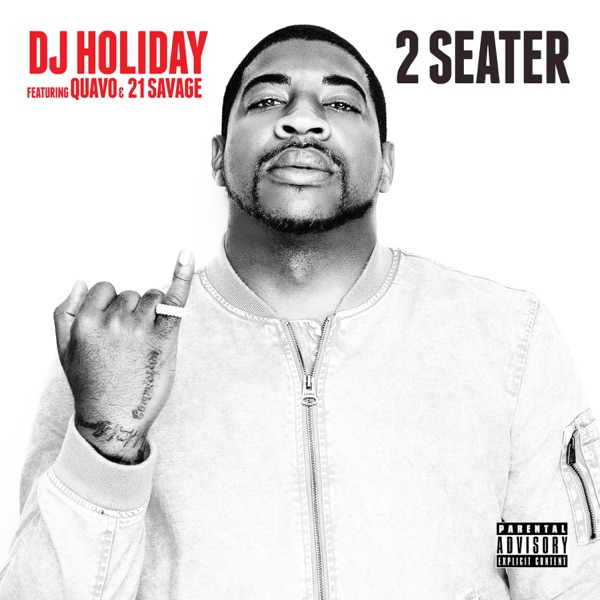 2 Seater (feat. Quavo & 21 Savage) - DJ Holiday song cover