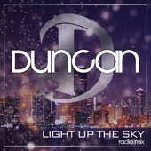 Duncan - Light Up The Sky