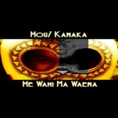 Hou! Kanaka - The Queens Song