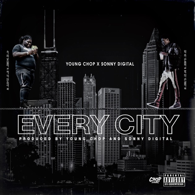 Young Chop – Every City (feat. Sonny Digital) – Single [iTunes Plus M4A] | iplusall.4fullz.com