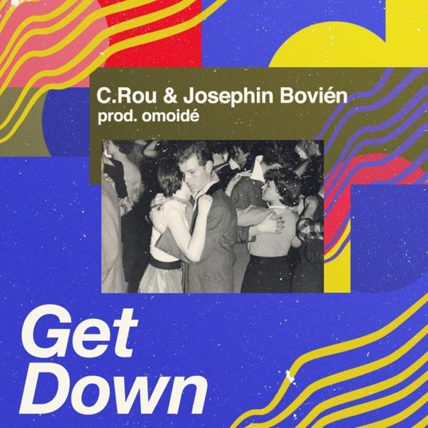 Get Down (feat. Josephin Bovién & omoidé) - Single