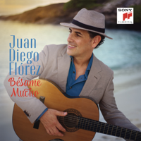 Juan Diego Flórez - Bésame Mucho artwork