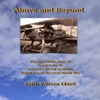Above and Beyond: The Incredible Story of Frank Luke Jr., Arizona's Medal of Honor Flying Ace of the First World War (Unabridged)