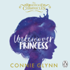 Connie Glynn - Undercover Princess: The Rosewood Chronicles, Book 1 (Unabridged) artwork