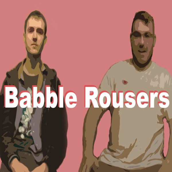Babble Rousers