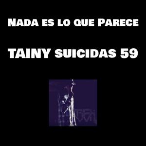 TAINY suicidas 59 - Nada Es Lo Que Parece