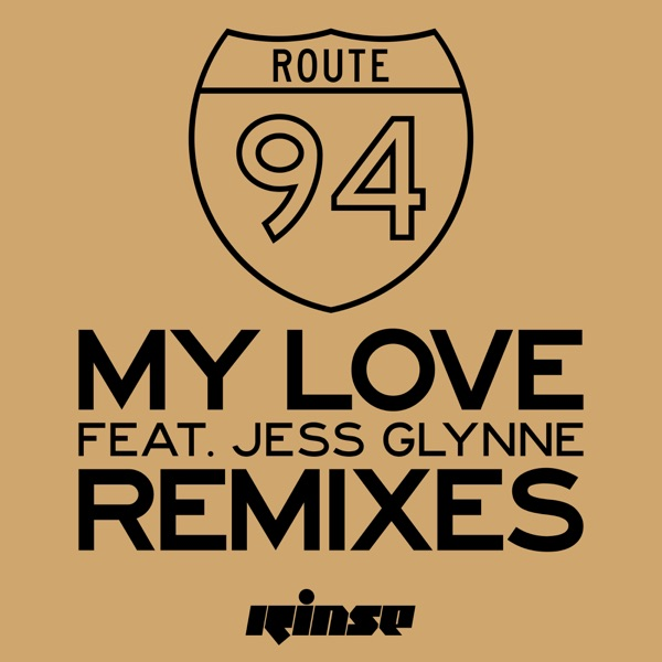 My Love (feat. Jess Glynne) [Remixes] - EP