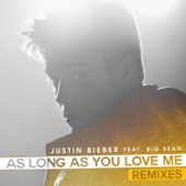 As Long As You Love Me (Remixes) [feat. Big Sean] artwork