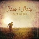 Matt Woods - I Aint Leaving This Town