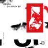 Ski Mask - EP - Kasra