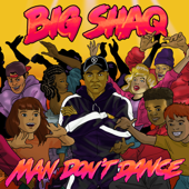 Man Don't Dance - Big Shaq