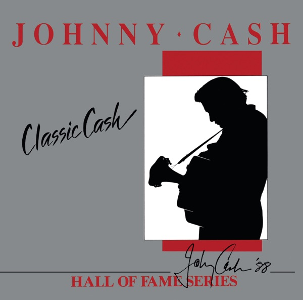 Classic Cash: Hall of Fame Series (Re-Recorded Versions)