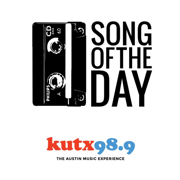 Song of the Day – KUTX