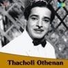 Thacholi Othenan (Original Motion Picture Soundtrack)