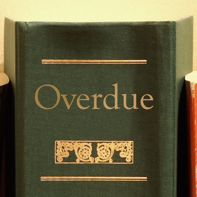 Overdue By HeadGum On Apple Podcasts