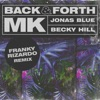 Back Forth Franky Rizardo Remix Single