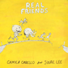 Camila Cabello - Real Friends (feat. Swae Lee) Grafik