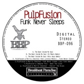 PulpFusion - The Beat Inside My Soul