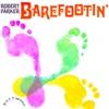 オリジナル曲|Barefootin'