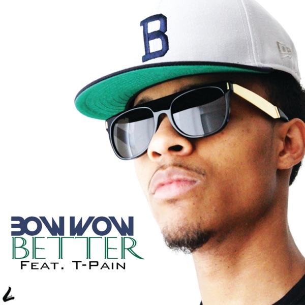 Better (feat. T-Pain) - Single